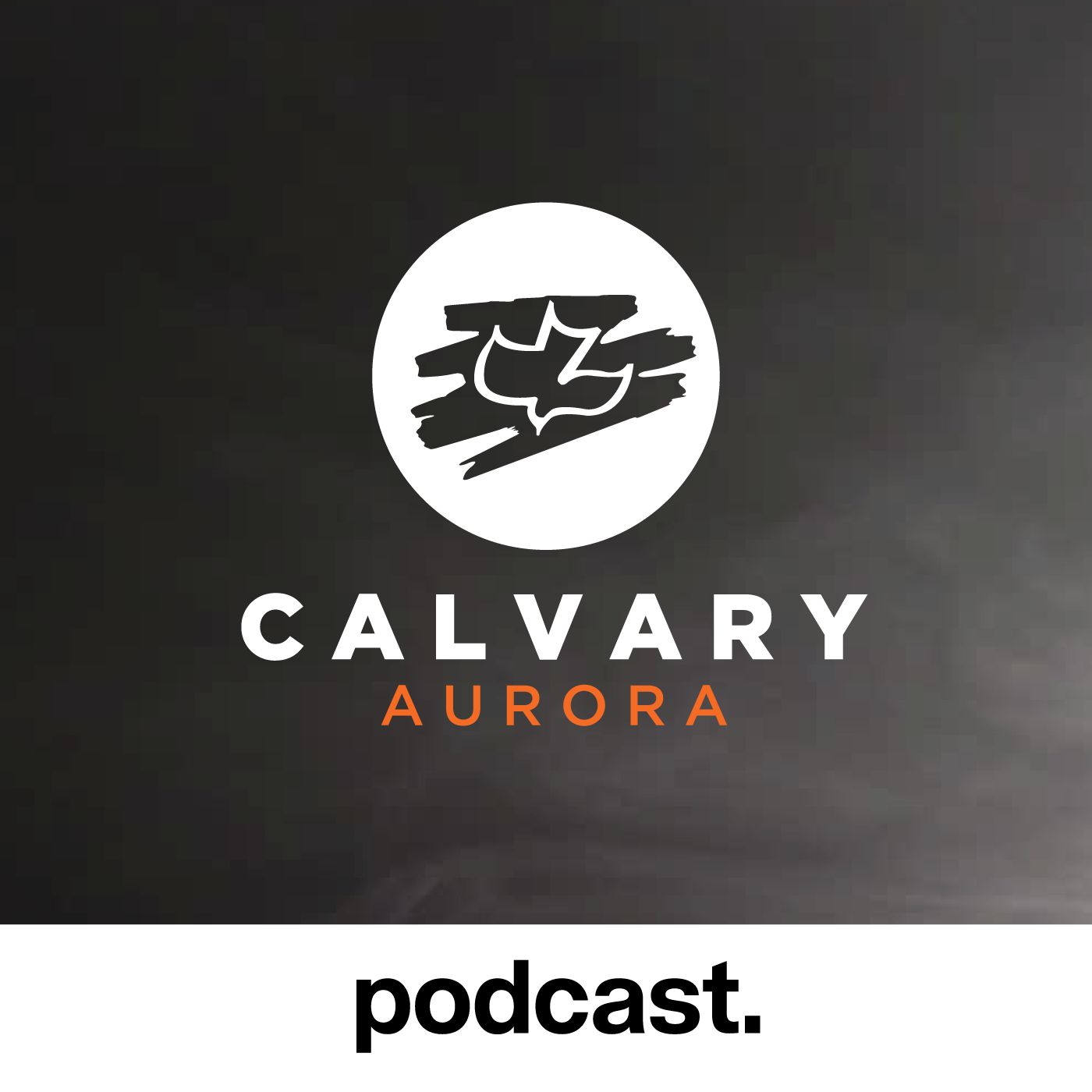Calvary Aurora Podcast